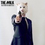 The Milk - Tales from the Thames Delta (2012)