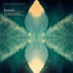 Bonobo - The North Borders, album artwork (500x500)