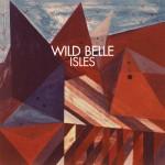 Wild Belle - Isles, album artwork (500x500)