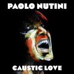 Paolo Nutini - Caustic Love, 500