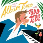 Todd Terje - It's Album Time, 500