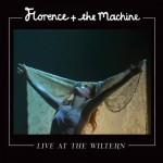 Florence and the Machine - Live at the Miltern, 500