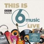 Various Artists - This is BBC 6 Music Live, 500