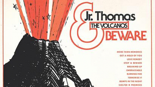 Jr Thomas & the Volcanos - Beware (500x281)