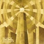 Black Rivers - Black Rivers, 500