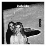 Kaleida - Think EP, 500