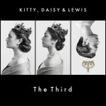 Kitty, Daisy & Lewis - The Third, 500
