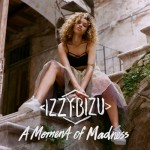 Izzy Bizu - A Moment of Madness, 500