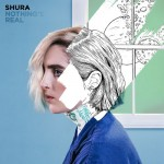 Shura - Nothing's Real, 500
