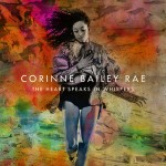 Corinne Bailey Rae - The Heart Speaks in Whispers, 500